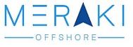 Meraki Offshore